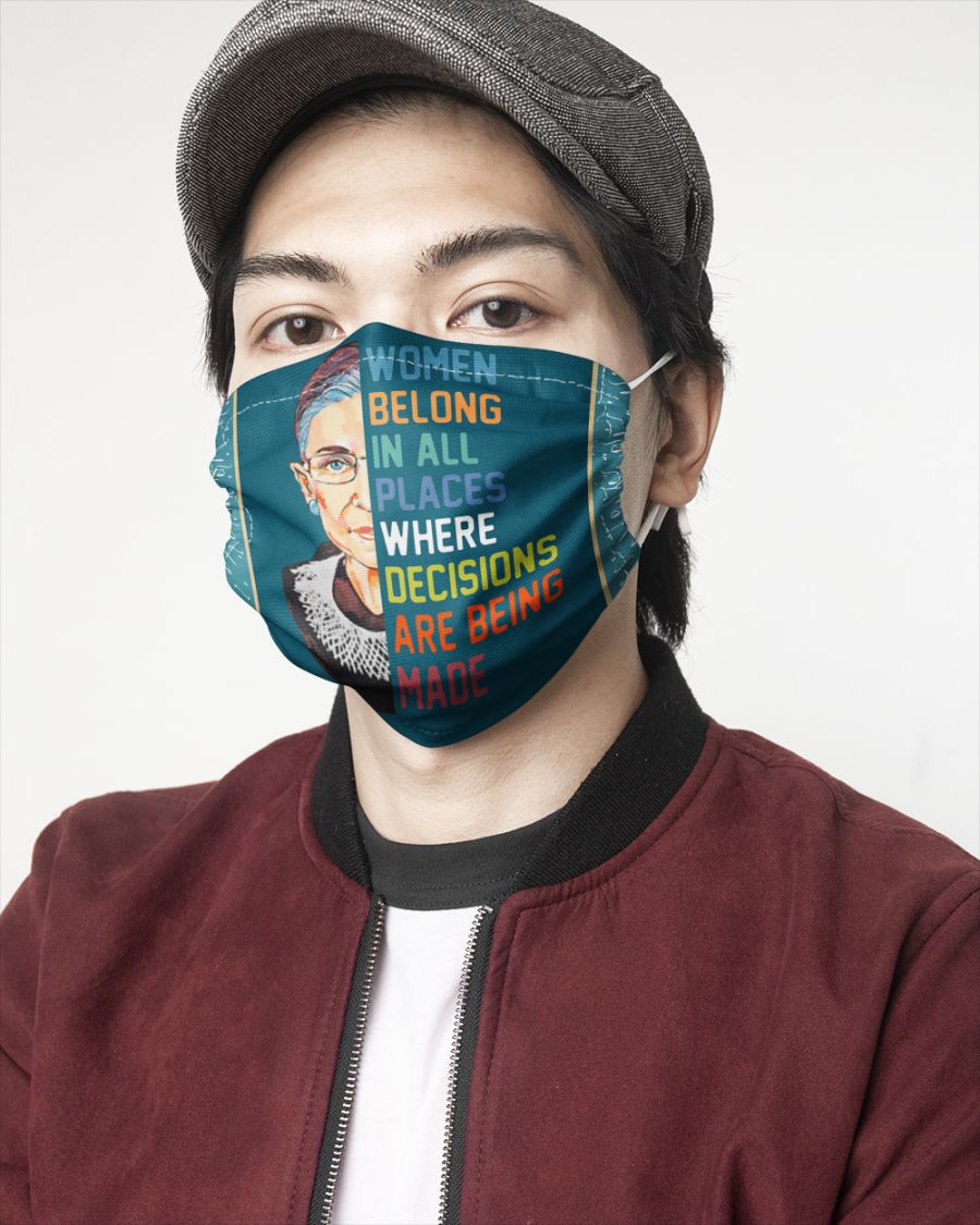 Ruth bader ginsburg women belong in all places where decisions are being made face mask - Hothot 090920