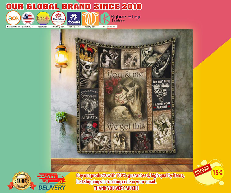 Skeleton SKull you and me we got this quilt1