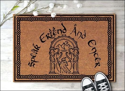 Speak friend and enter Lord of the Rings doormat
