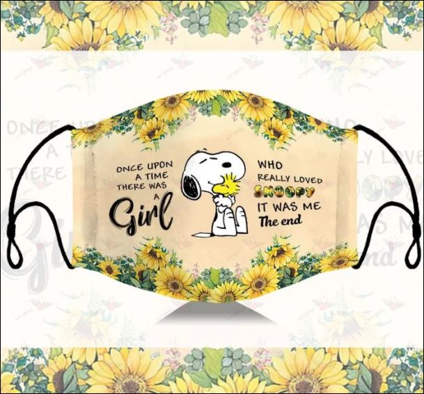 Sunflower Once upon a time there was a girl who really loved snoopy it was me the end face mask