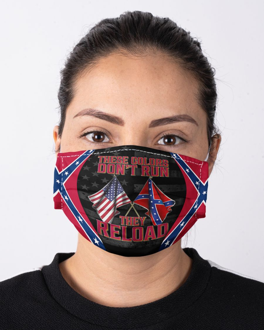 These Colors Don't Run They Reload Confederate States of America face mask
