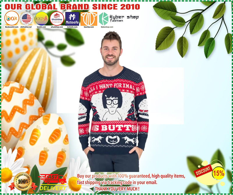 Tina Belcher All I Want for Xmas is Butts Christmas Sweater - LIMITED EDTION