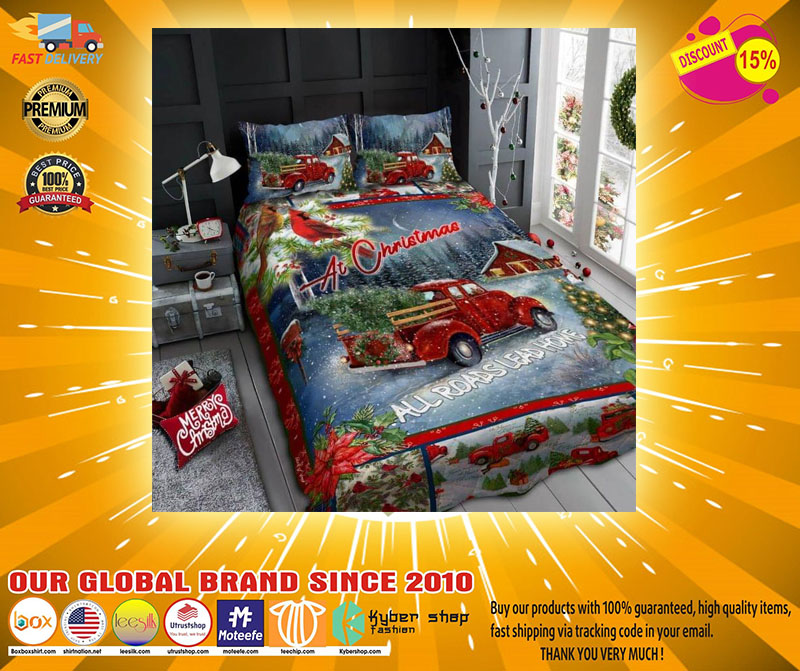 At christimas all roads lead home quilt BEDDING SET - LIMITED EDITION