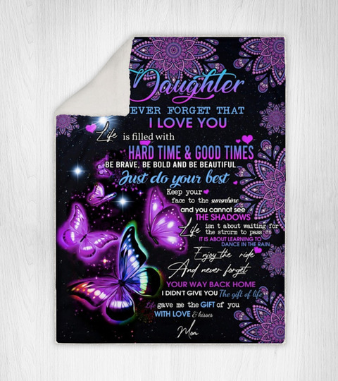 Butterfly to my daughter never forget that i love you blanket
