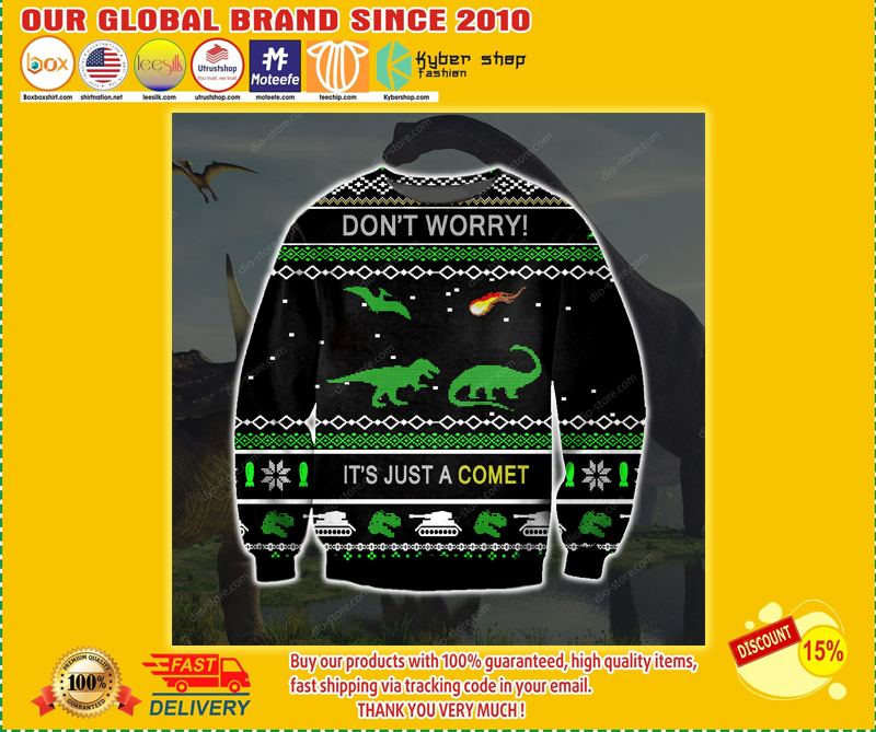 Dinosaur don't worry it's just a comet ugly christmas sweater - LIMITED EDITION BBS