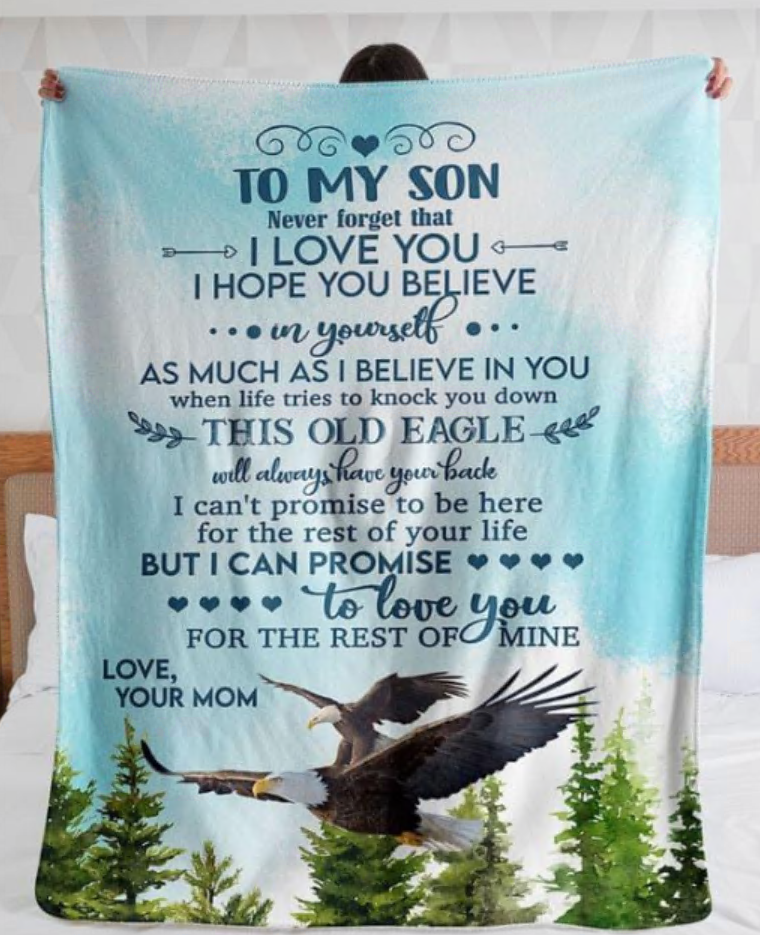 Eagle to my son never forget that i love you your mom quilt