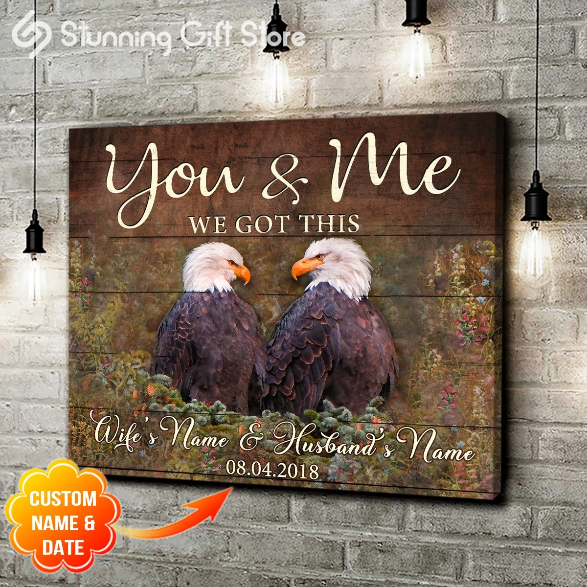 Eagle you and me we got this custom name and date canvas prints
