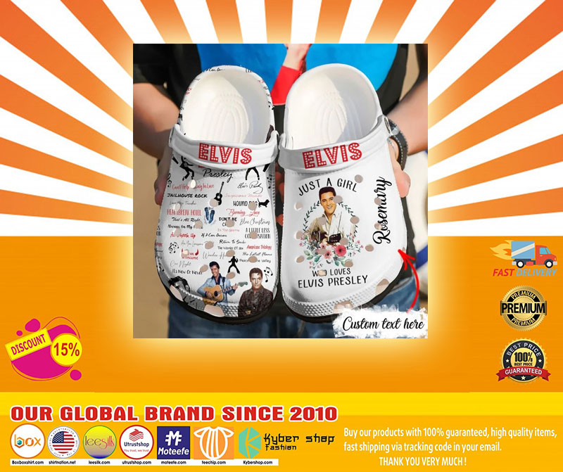 Just a girl who love Elvis Presley crocs shoes crocband-LIMITED EDITION