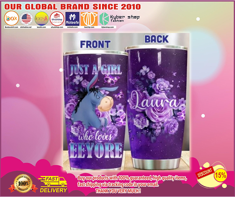 Just a girl who love eeyore tumbler - LIMITED EDITION BBS