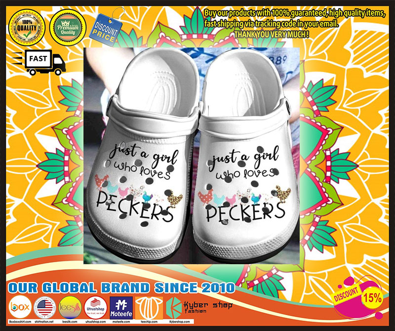 Just a girl who loves peckers crocband - LIMITED EDITION