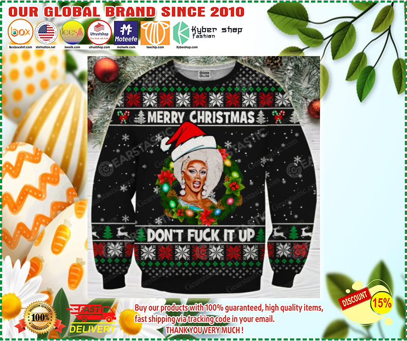 Merry christmas don't fuck it up rupaul's drag race ugly christmas sweater - LIMITED EDITION BBS