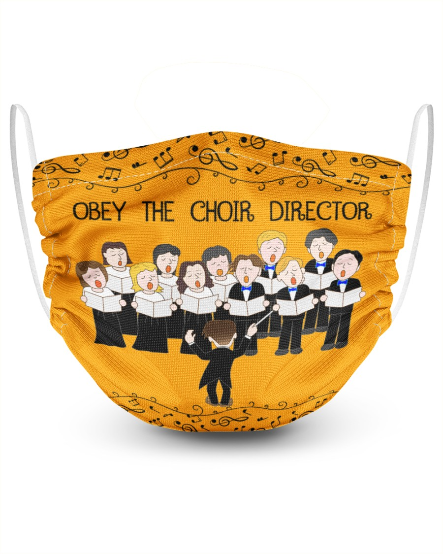 Obey the choir director face mask