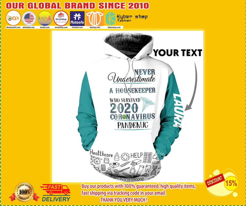 Personalized Never Underestimate A Housekeeper Coronavirus Custom Name 3d hoodie - LIMITED EDITION BBS