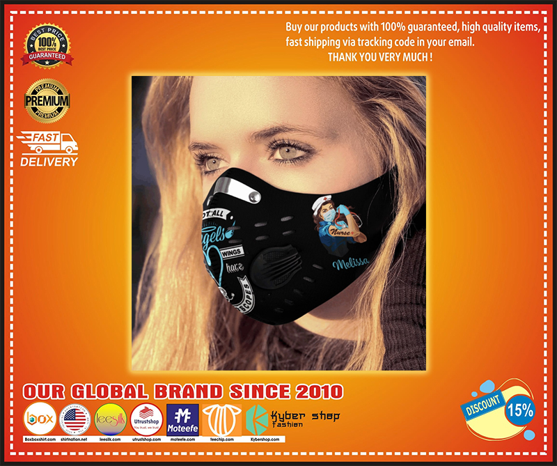 Personalized not all angels have wings strong nurse face mask - LIMITED EDITION BBS