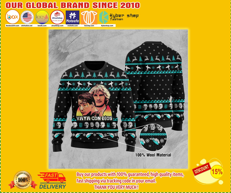Point Break Vaya con dios  ugly Christmas sweater sweatshirt - LIMITED EDITION BBS