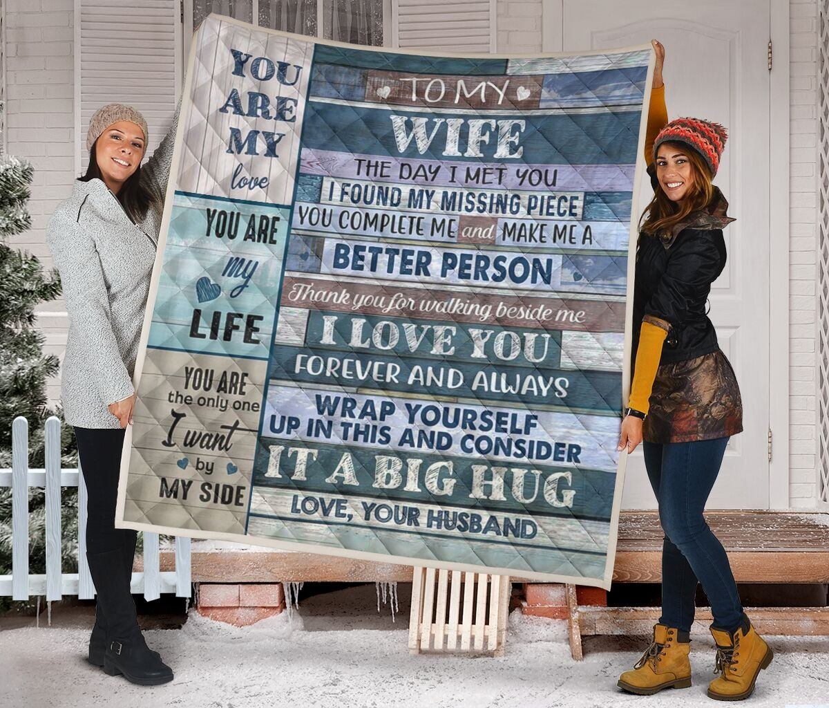 To my wife the day I met you QUILT - LIMITED EDITION