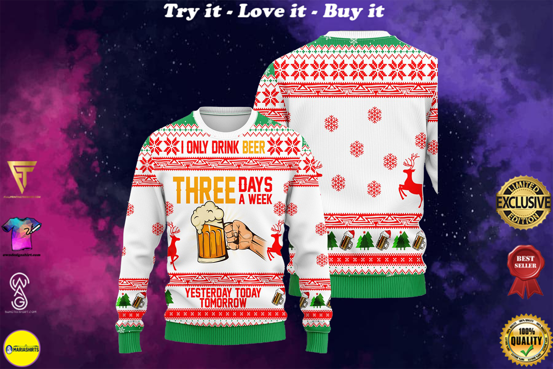 [special edition] i only drink beer three days a week all over printed ugly christmas sweater - maria