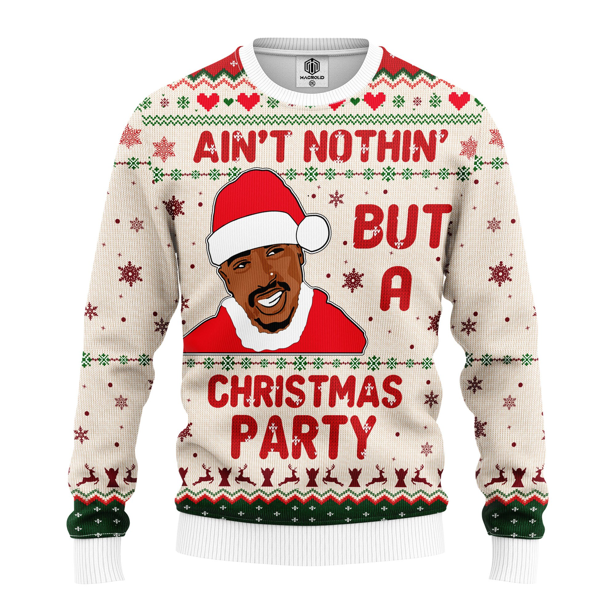 Ain't nothing but a christmas party sweater