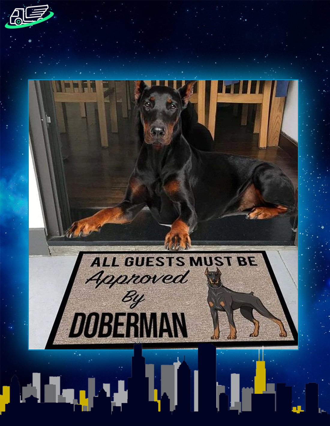 All guests must be approved by doberman doormat
