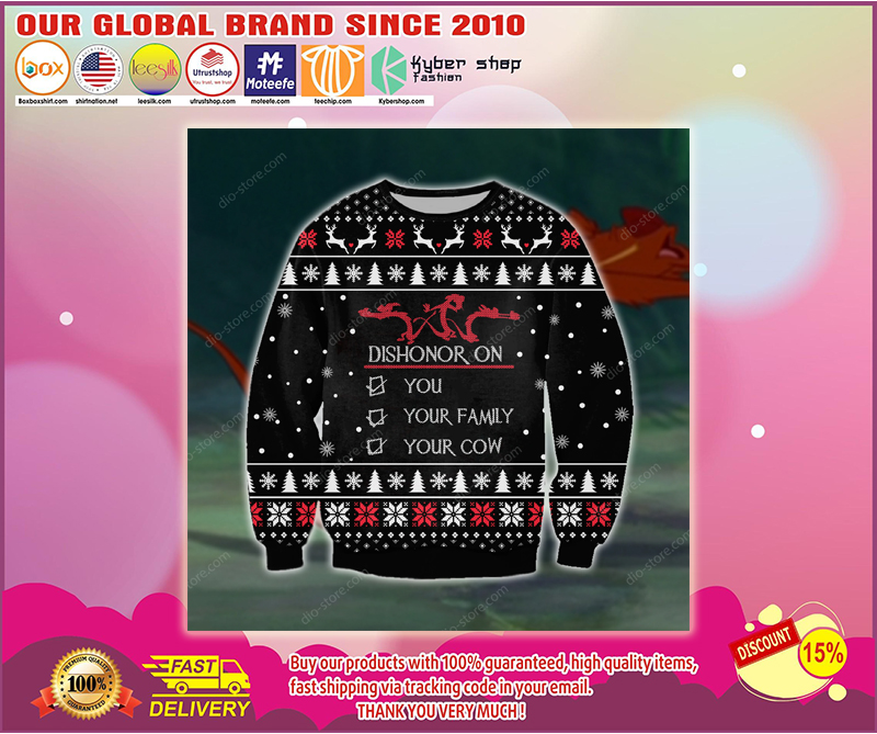 DISHONOR ON YOU YOUR FAMILY YOUR COW UGLY CHRISTMAS SWEATER - LIMITED EDITION BBS