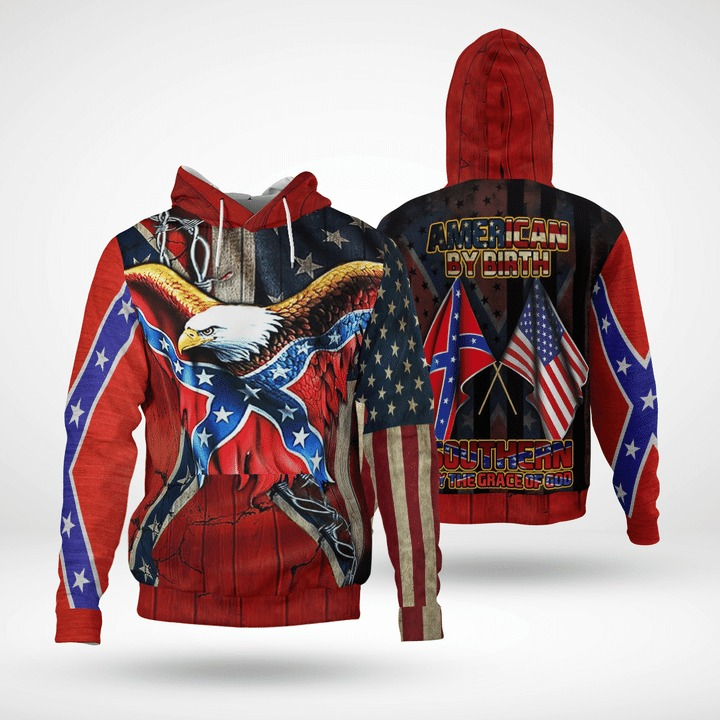 Eagle American by birth southern by the grace of god 3d hoodie and sweatshirt
