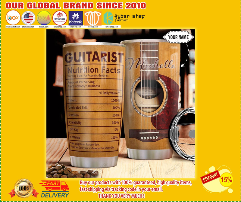 Guitarist nutrition facts custom personalized name tumbler - LIMITED EDITION BBS