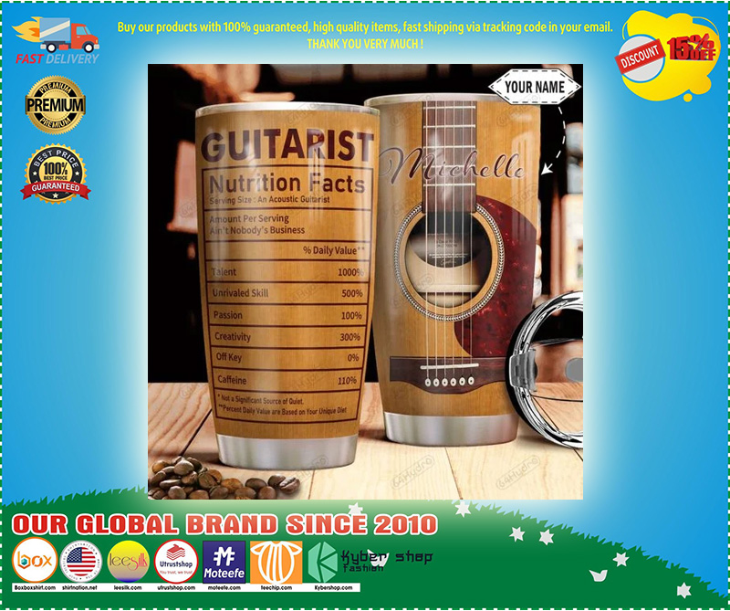 Guitarist nutrition facts custom personalized name tumbler - LIMITED EDITION