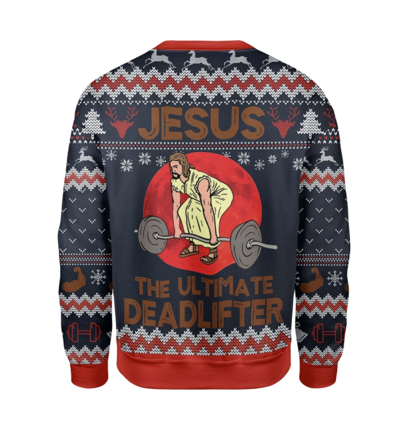 Jesus the ultimate deadlifter ugly sweater 1