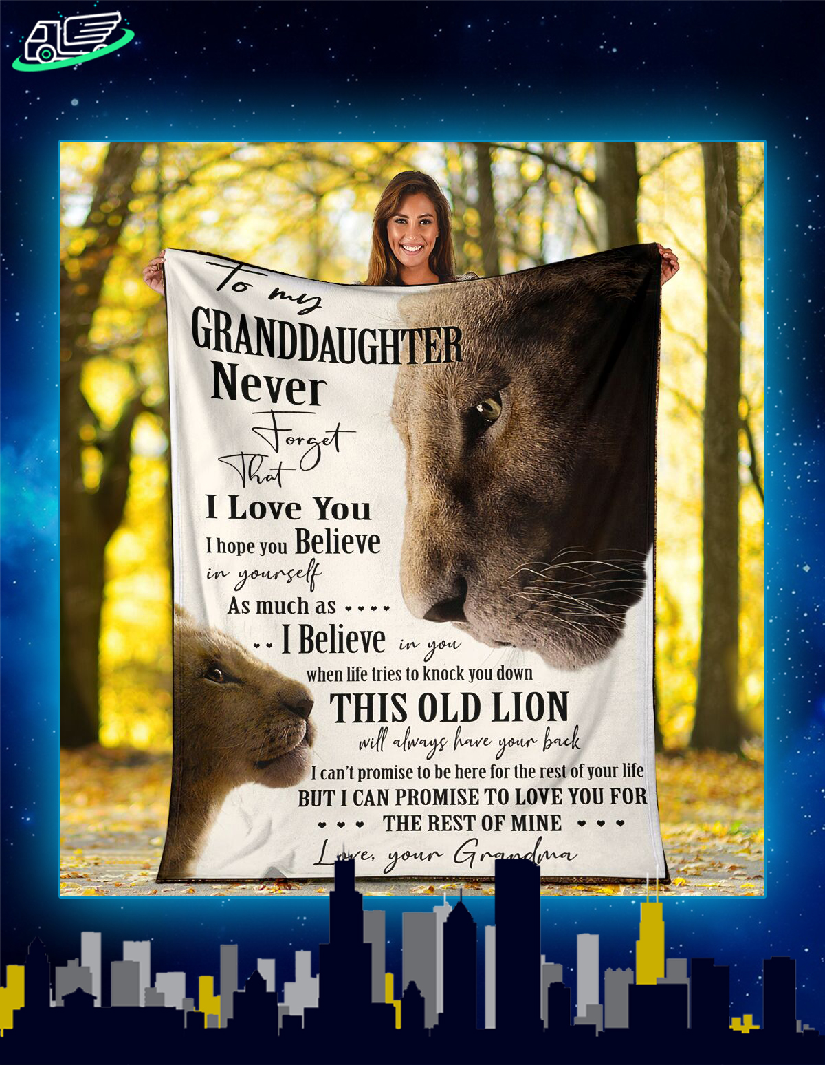 Lion to my granddaughter never forget that i love you blanket