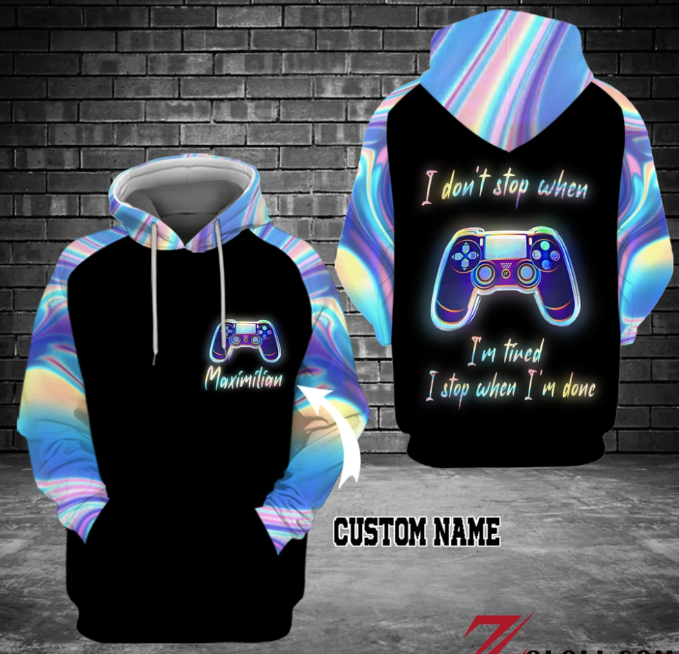 Personalized gamepad i don't stop when i'm tired i stop when i'm done all over printed 3D hoodie