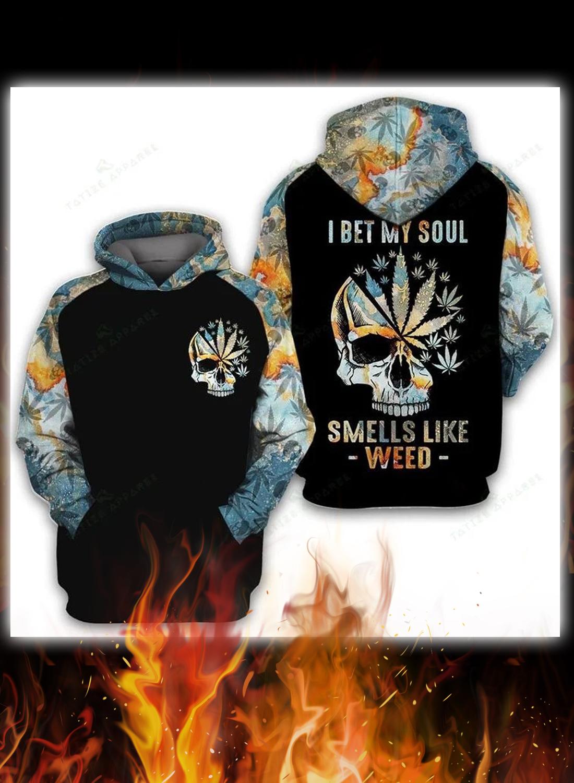 Skull I bet my soul smells like weed 3d hoodie, shirt