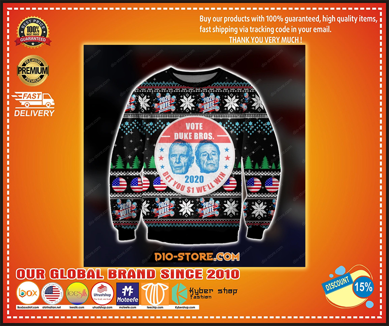 VOTE DUKE BROS 2020 BET YOU $1 WE'LL WIN UGLY CHRISTMAS SWEATER - LIMITED EDITION BBS