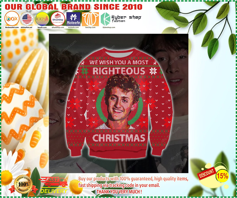 WE WISH YOU A MOST RIGHTEOUS CHRISTMAS UGLY SWEATER – LIMITED EDITION