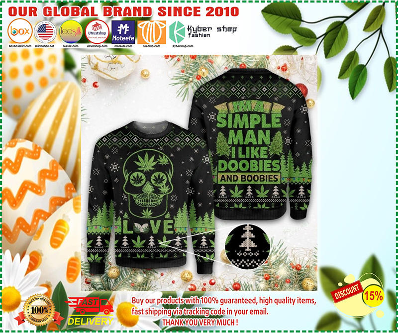 Weed Im a simple man I like doobies and boobies army ugly christmas sweater - LIMITED EDITION BBS