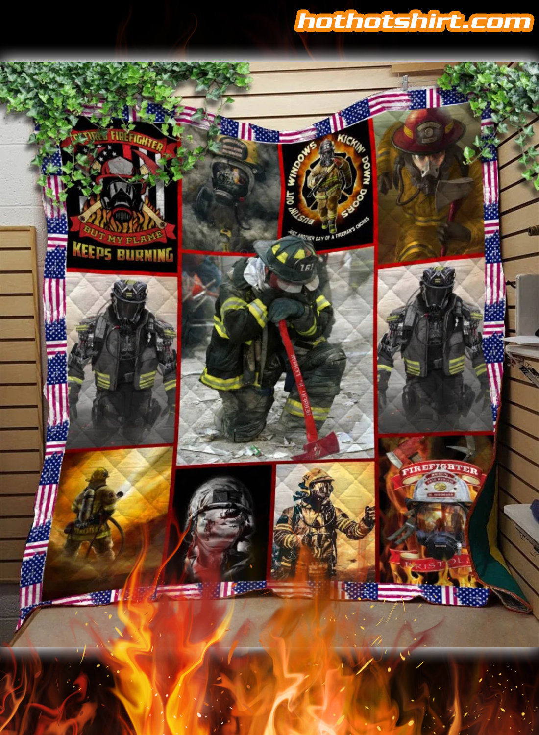 Firefighter My Flame Keeps Burning Quilt Blanket