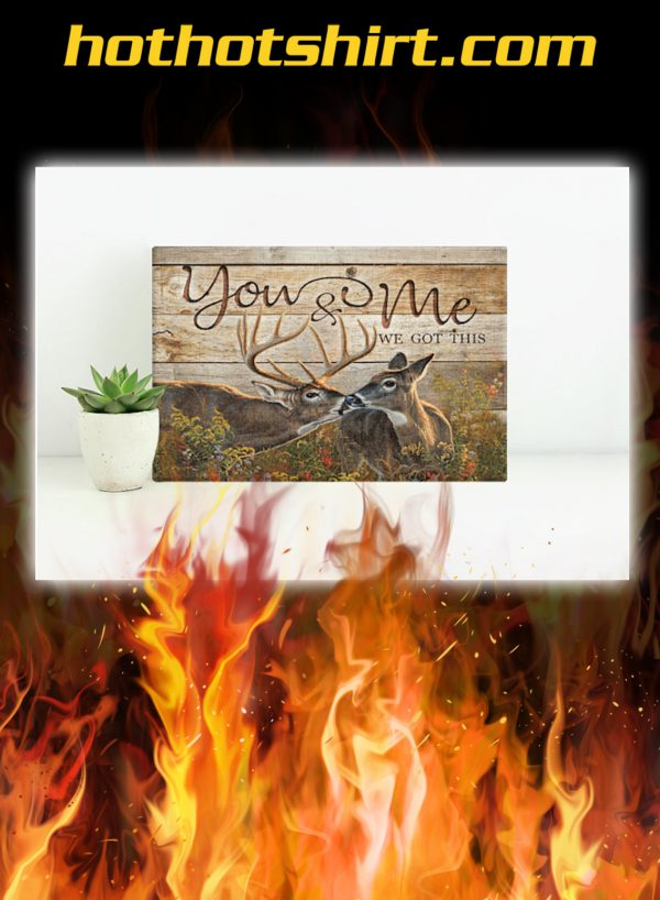 Buck and Doe Deer You And Me We Got This Canvas Prints