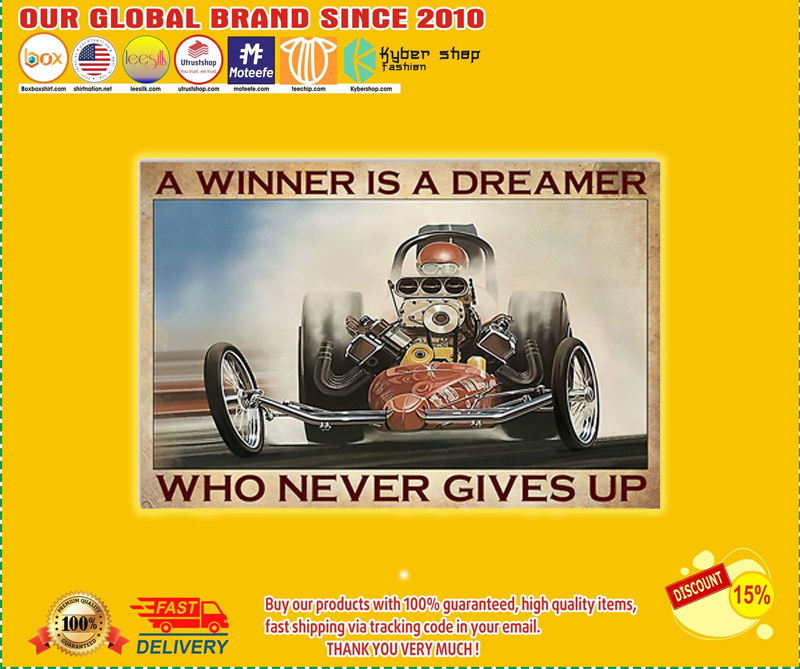 A winner is a dreamer who never gives up poster - EDITION LIMITED BBS