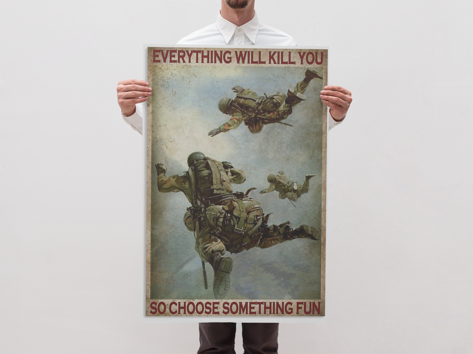 Air force everything will kill you so choose something fun poster