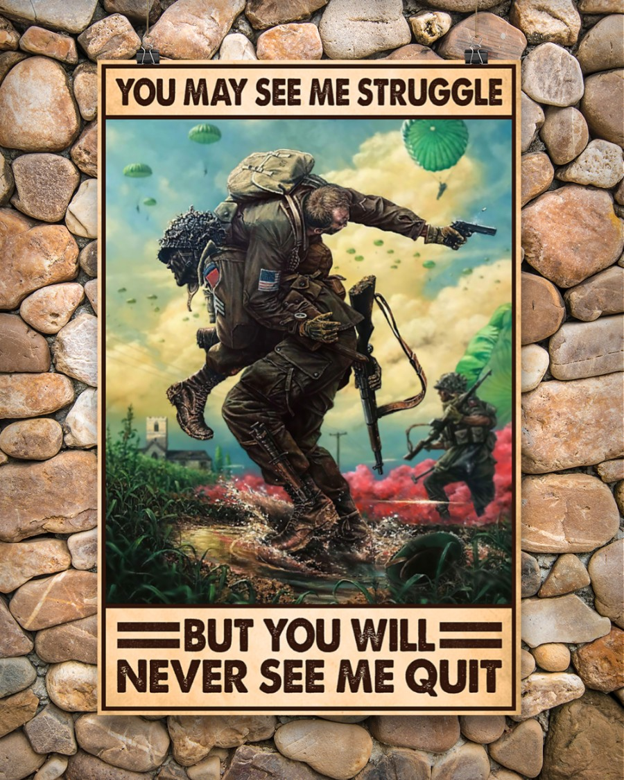 American Veteran you may see me struggle but you will never see me quit poster