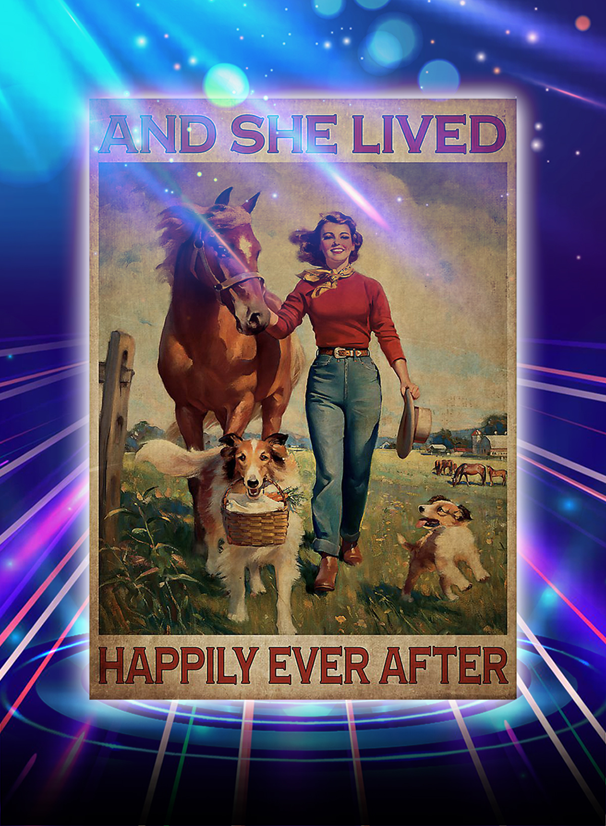 And she lived happily ever after horse and dog poster - A1