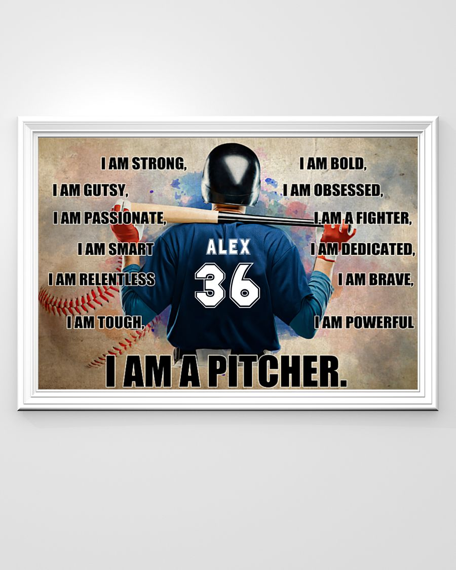 Baseball I am pitcher custom name and number poster