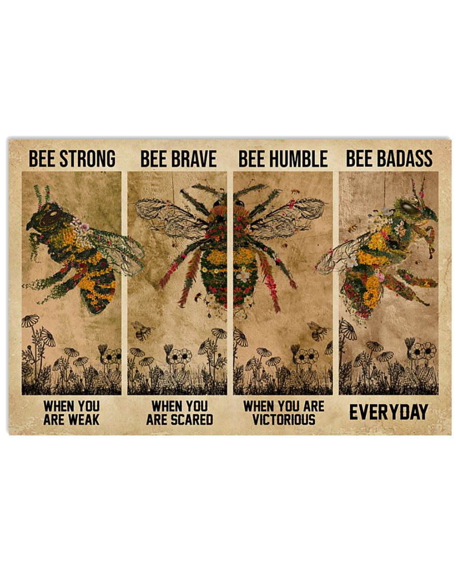 Bee be strong be brave be humble be badass poster