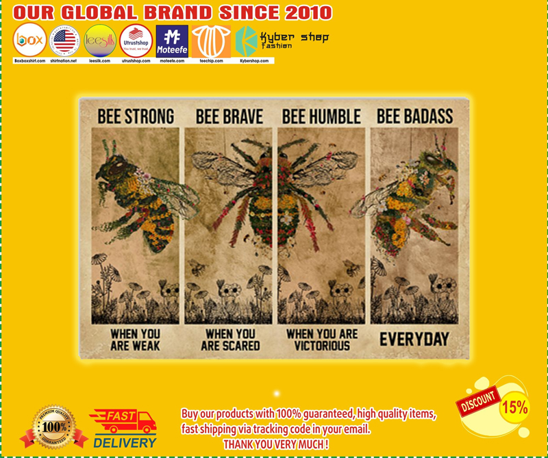 Bee strong bee brave bee humble bee badass poster - LIMITED EDITION BBS