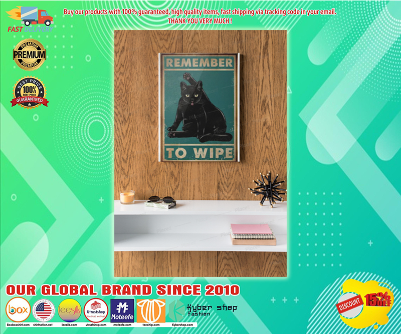 Black cat remember to wipe poster - LIMITED EDITION BBS