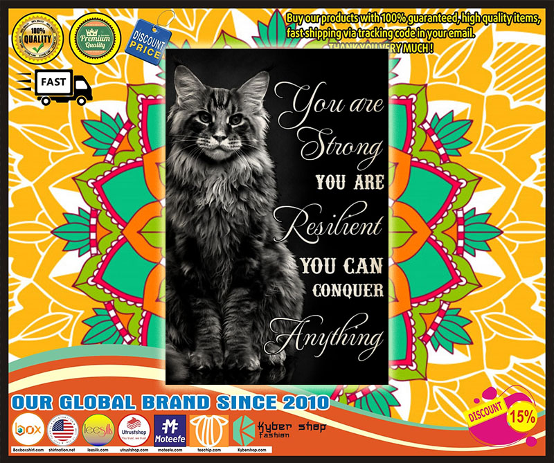 Black cat you are strong you are resilient poster – LIMITED EDITION