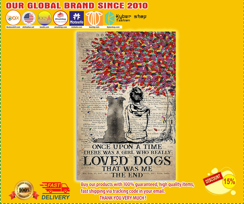 Border dog once upon a  time there was a girl who really loved dogs poster - LIMITED EDITION BBS