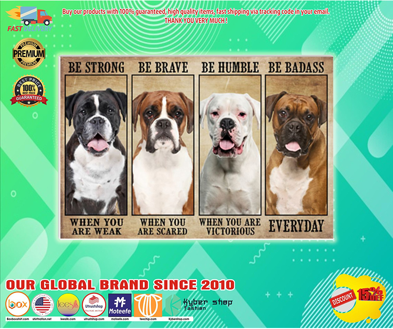 Boxer be strong be brave be humble be badass poster - LIMITED EDITION BBS