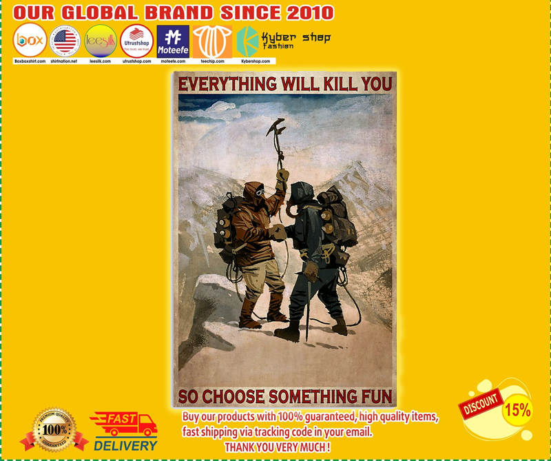 Camping everything will kill you so choose something fun poster - LIMITED EDITION BBS