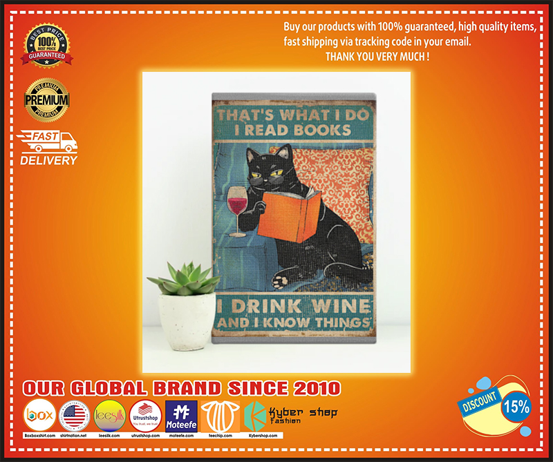 Cat That's what I do I read books I drink wine and I know thing poster - LIMITED EDITION BBS