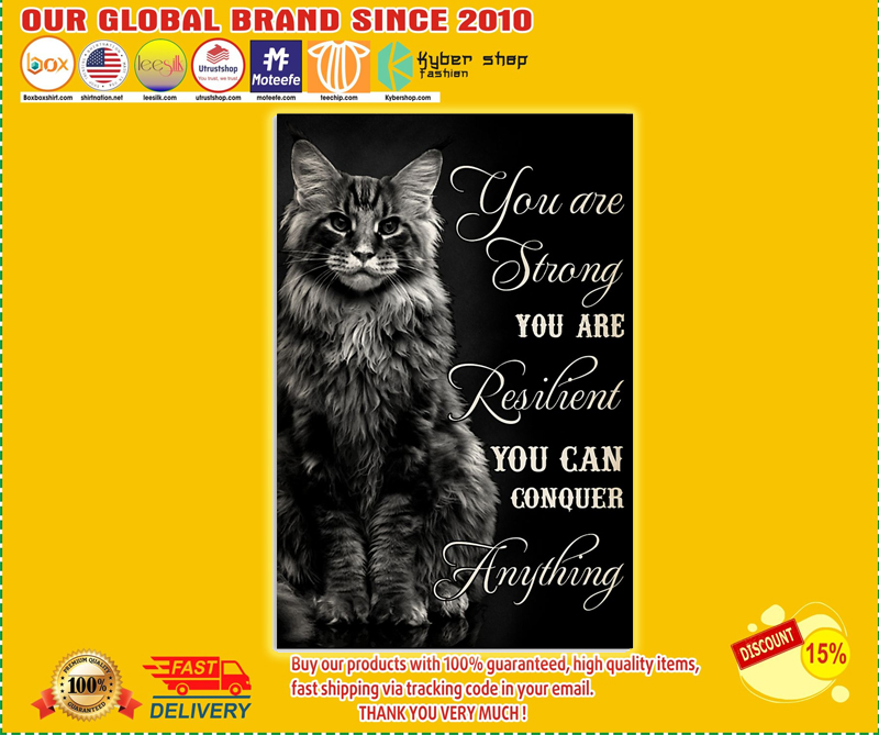 Cat you are strong you are resilient you can conquer anything poster - LIMITED EDITION BBS